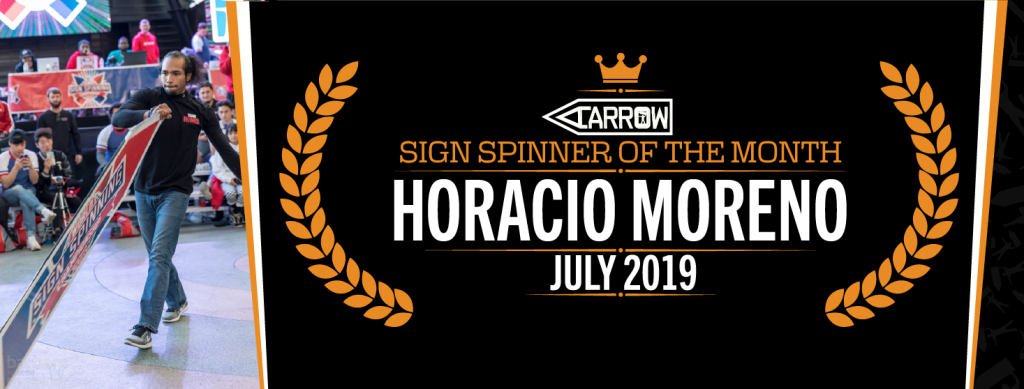 Horacio Sign Spinner of the Month