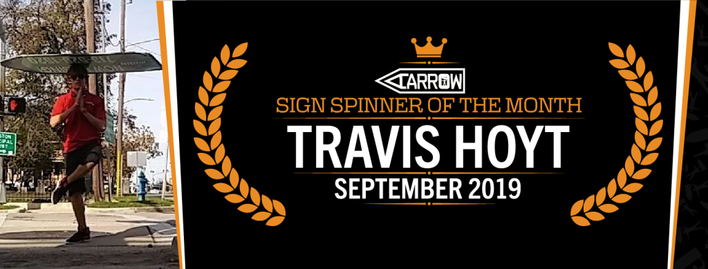 Sign Spinner of the Month, Travis Hoyt