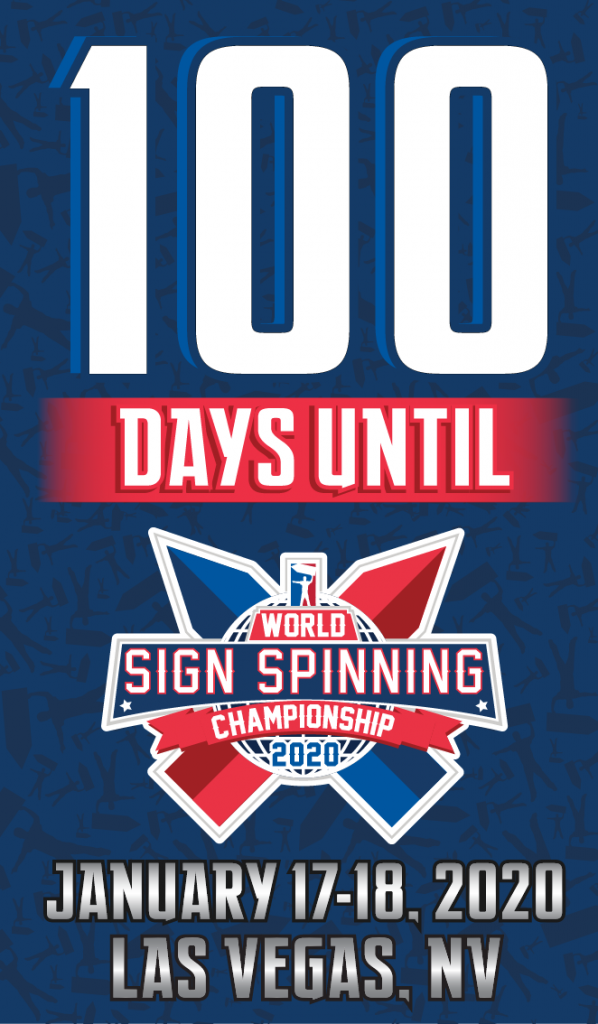 100 day countdown 2020 World Sign Spinning Championship